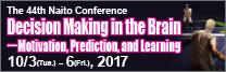 The 44th Naito Conference